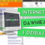 internet dawniej i dzisiaj